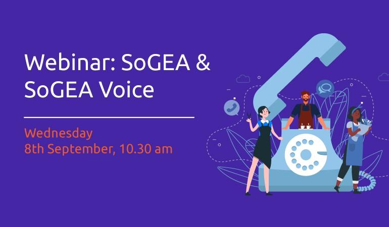 Webinar: SoGEA & SoGEA Voice - 8th Sept, 10.30 am image
